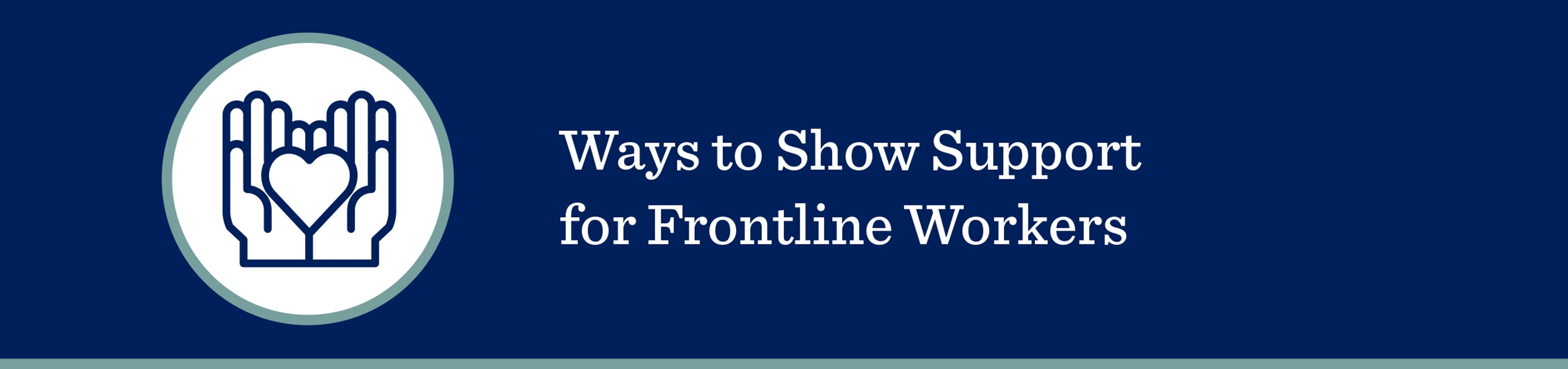 ways to show support for frontline workers